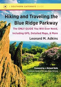 Cover of Hiking and Traveling the Blue Ridge Parkway by Leonard Adkins